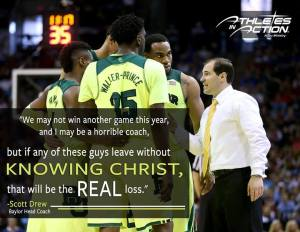Scott Drew, Baylor Coach Quote